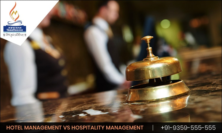 What is the Difference between Hotel Management and Hospitality Management?