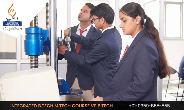 Why is Integrated B.Tech M.Tech Course Better than Only B.Tech Course?