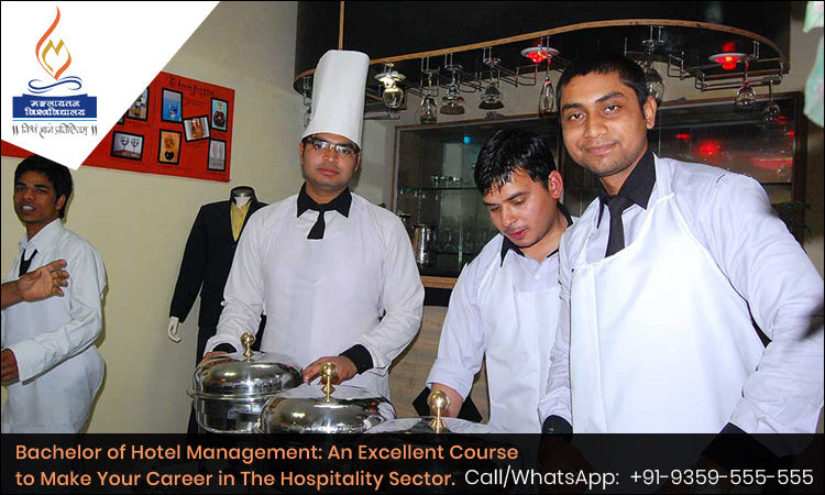 Bachelor of Hotel Management: An Excellent Course to Make Your Career in the Hospitality Sector