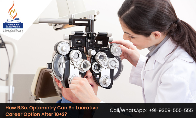 How B.Sc. Optometry Can Be Lucrative Career Option After 10+2?