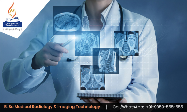 B. Sc Medical Radiology & Imaging Technology- An Excellent Course to Make a Promising Career in Paramedical.