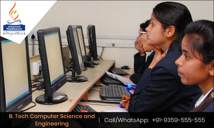 B. Tech Computer Science and Engineering- A Course That Offers Magnificent Career Opportunities and Ensures Bright Future.