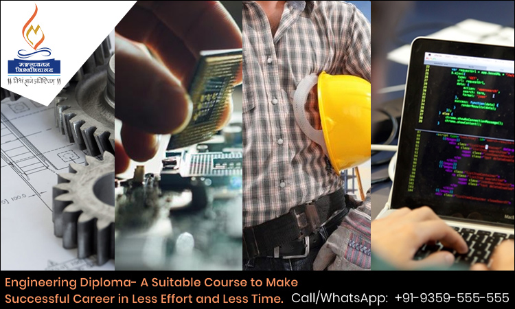 Engineering Diploma - A Suitable Course to Make Successful Career in Less Effort and Less Time.